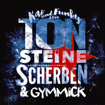 ticket Kai & Funky von TON STEINE SCHERBEN mit Gymmick - 50 Jahre Scherben</br>Wo: Konz, Freilichtmuseum Roscheider Hof</br>Wann: 14.08.2020 1