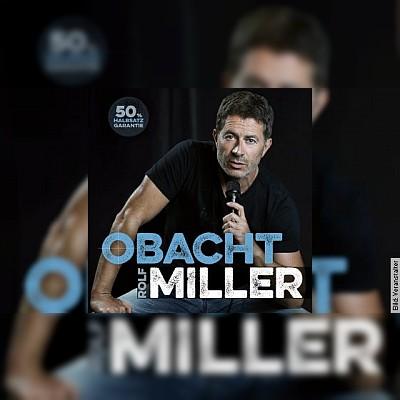 ticket Rolf Miller - Obacht Miller - Se return of se normal one</br>Wo: Tamm, Kulturzentrum Bürgersaal Tamm</br>Wann: 13.02.2021 1
